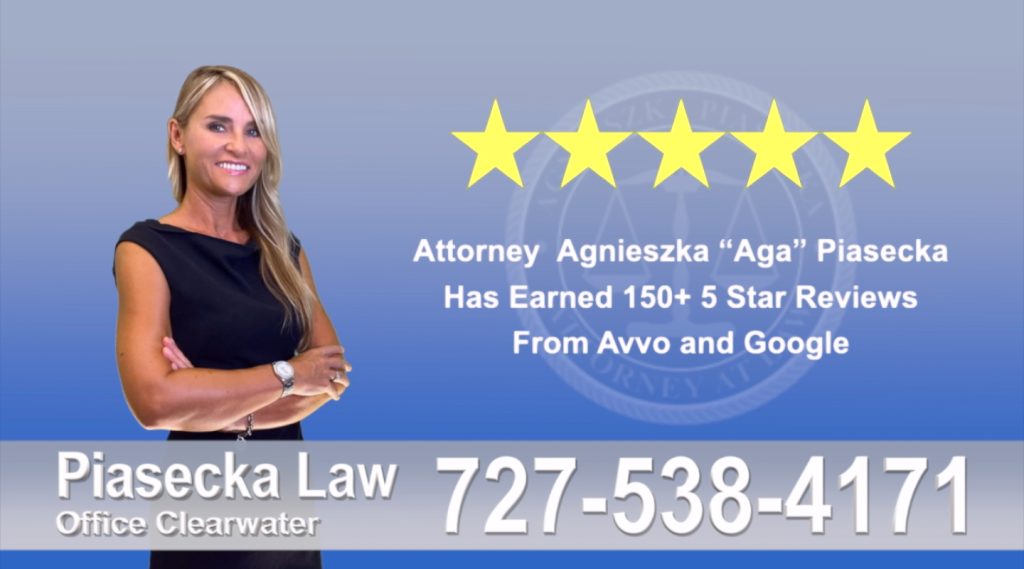 Polish Lawyer Tampa Agnieszka, Aga, Piasecka, Client, reviews, avvo, google, five star, 5-star, superb, best attorney
