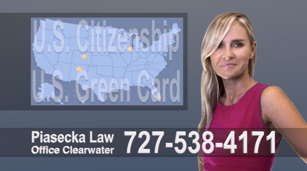 Polish, Lawyer, Attorney, Tampa, Immigration, Immigration Law, Green Card, Citizenship, Prawo Imigracyjne, Zielona Karta, Obywatelstwo, Agnieszka Piasecka, Aga Piasecka