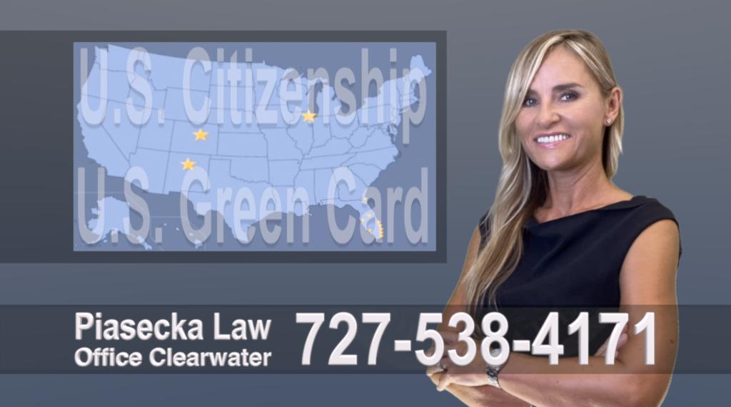 Polish, Lawyer, Attorney, Tampa, Immigration, Immigration Law, Green Card, Citizenship, Prawo Imigracyjne, Zielona Karta, Obywatelstwo Amerykanskie, Polscy Prawnicy, Adwokaci