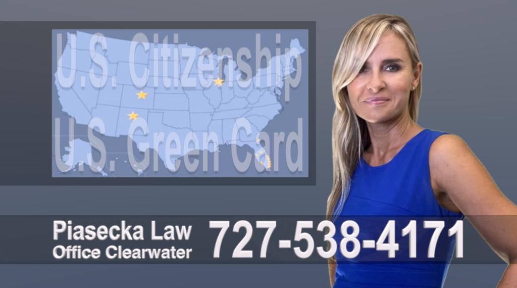 Polish, Lawyer, Attorney, Tampa, Immigration, Immigration Law, Green Card, Citizenship, Prawo Imigracyjne, Zielona Karta, Obywatelstwo Polscy Prawnicy Adwokaci