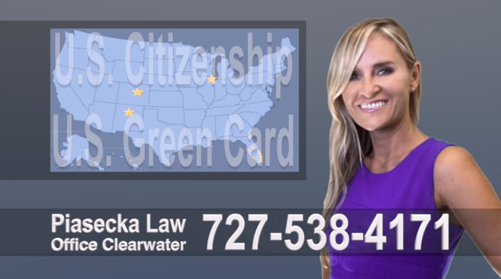 Polish, Lawyer, Attorney, Tampa, Immigration, Immigration Law, Green Card, Citizenship, Prawo Imigracyjne, Zielona Karta, Obywatelstwo, Polscy Prawnicy, Adwokaci
