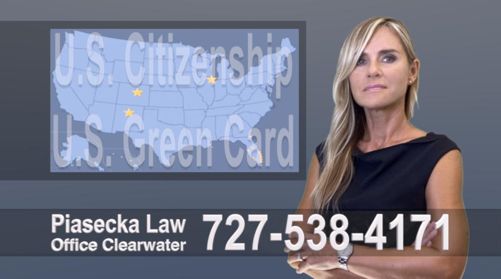 Polish, Lawyer, Attorney, Tampa, Immigration, Immigration Law, Green Card, Citizenship, Prawo Imigracyjne, Zielona Karta, Obywatelstwo, Polscy Prawnicy, Adwokaci, Floryda, USA