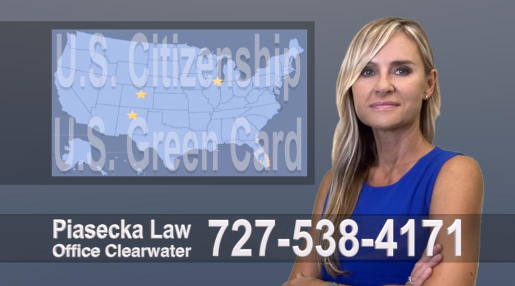 Polish, Lawyer, Attorney, Tampa, Immigration, Immigration Law, Green Card, Citizenship, Prawo Imigracyjne, Zielona Karta, Obywatelstwo, Polscy Prawnicy, Adwokaci.