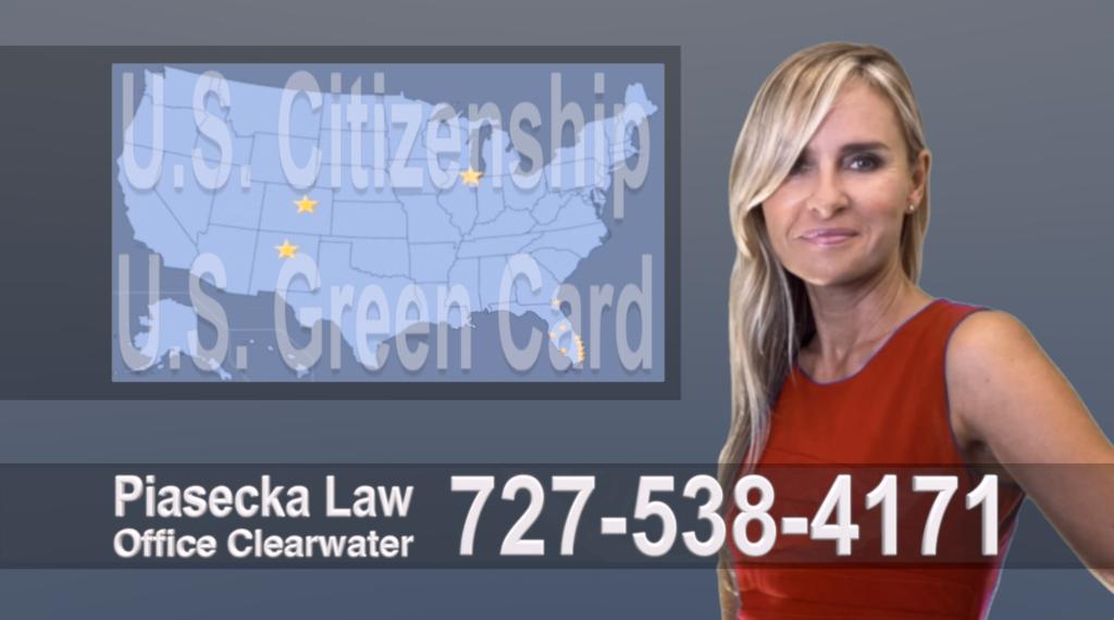 Polish, Lawyer, Attorney, Tampa, Immigration, Immigration Law, Green Card, Citizenship, Prawo Imigracyjne, Zielona Karta, Obywatelstwo, Stany, Agnieszka Piasecka, Aga Piasecka