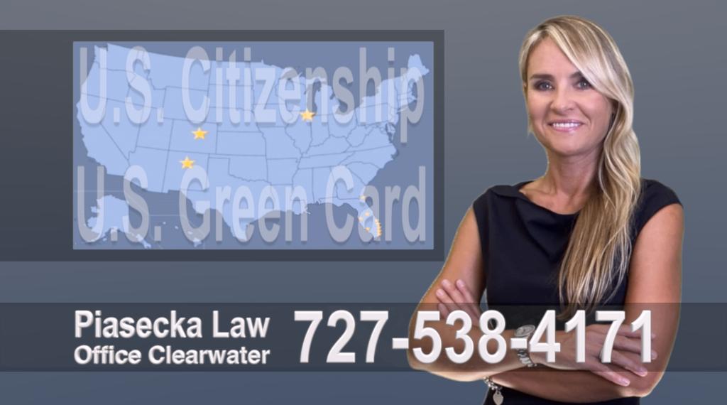Polish, Lawyer, Attorney, Tampa, Immigration, Immigration Law Green Card Citizenship Prawo Imigracyjne i Zielona Karta, Obywatelstwo, Polscy Prawnicy, Adwokaci